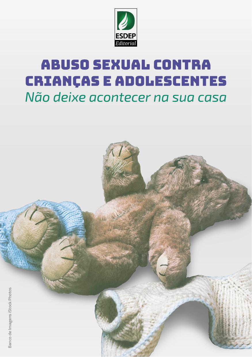Cartilha – Abuso Sexual Contra Crianças e Adolescentes