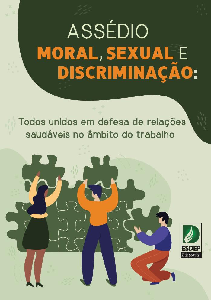 Assédio Moral, Sexual e Discriminação