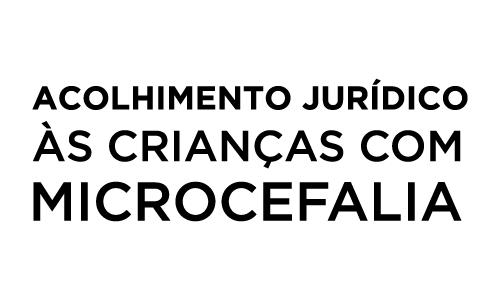Acolhimento jurídico às crianças com microcefalia