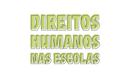 Direitos Humanos nas Escolas