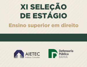 Seleção de Estágio Jurídico da Defensoria da Bahia