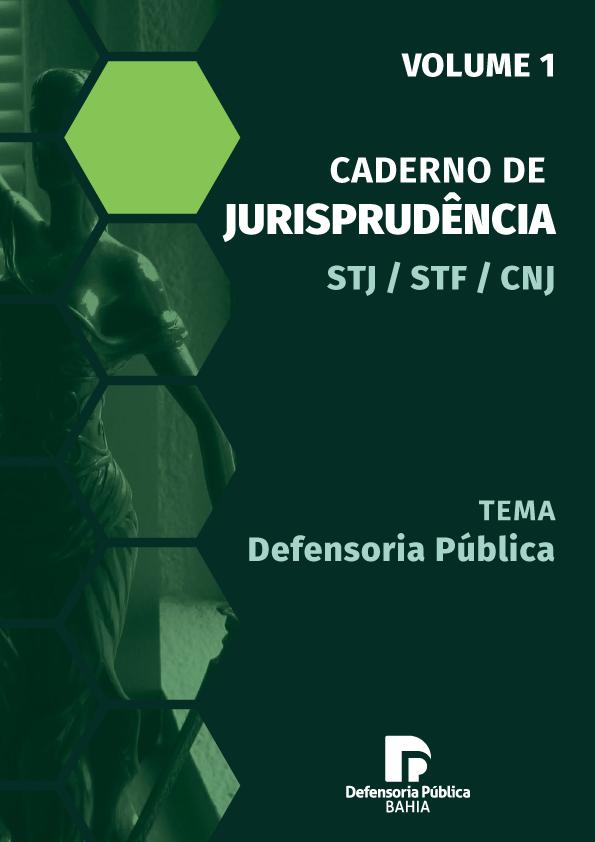 Caderno de Jurisprudência – Defensoria Pública