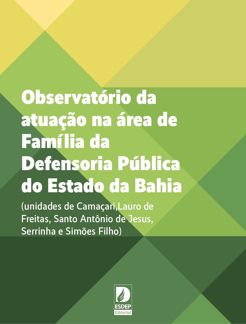 Observatório da atuação da área de Família da Defensoria Pública do Estado da Bahia