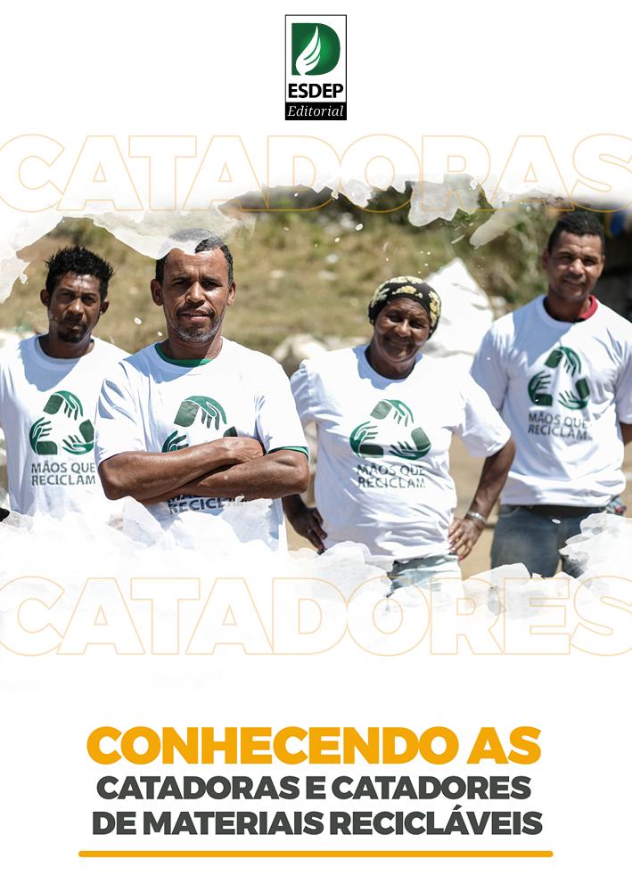 Cartilha – Mãos que Reciclam: conhecendo as catadoras e catadores de materiais reciclavéis