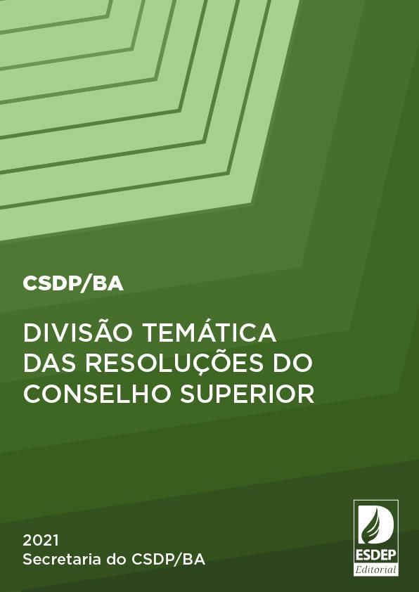 Divisão temática das Resoluções do Conselho Superiores da DPE/BA