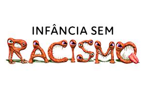 Infância sem Racismo