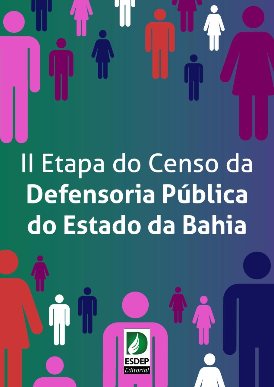 II Etapa do Censo da Defensoria Pública do Estado da Bahia